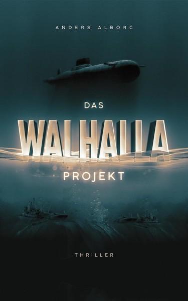 """Thriller""-Paket: ""Das Walhalla Projekt"" Anders Alborg & ""Incognito"" Philipp Kuhn"